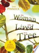 The Woman who Lived in a Tree
