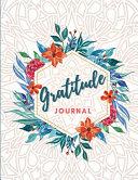 Gratitude Journal - Good Days Start With Gratitude