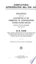 Agricultural Appropriation Bill for 1939  Hearings Before     75 3  on H R  10238