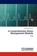 A Comprehensive Stress Management Module