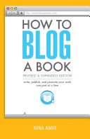 How to Blog a Book Revised and Expanded Edition Pdf/ePub eBook