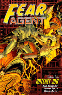 Fear Agent Volume 4: Hatchet Job (2nd Edition)