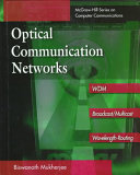 Optical Communication Networks