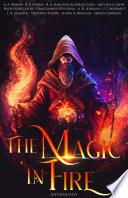 The Magic in Fire
