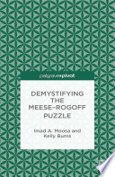 Demystifying the Meese Rogoff Puzzle