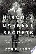 Nixon s Darkest Secrets