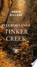 Pelgrim Langs Tinker Creek