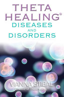 ThetaHealing Diseases & Disorders
