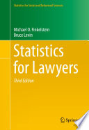 """""""Statistics for Lawyers"""" by Michael O. Finkelstein, Bruce Levin"""