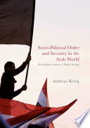 Socio Political Order and Security in the Arab World