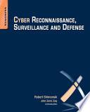 Cyber Reconnaissance  Surveillance and Defense