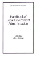 Handbook of Local Government Administration