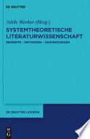 Systemtheoretische Literaturwissenschaft  : Begriffe - Methoden - Anwendungen
