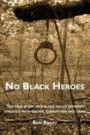 No Black Heroes