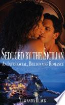 Seduced by the Sicilian  An Interracial  Billionaire Romance