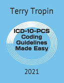ICD 10 PCS Coding Guidelines Made Easy Book