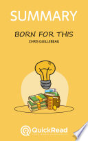 Born For This by Chris Guillebeau  Summary