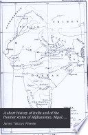 A Short History Of India And Of The Frontier States Of Afghanistan Nipal And Burma