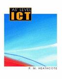 'AS' Level ICT