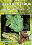 The Green Tree Python And Emerald Tree Boa Book PDF