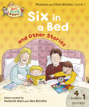 Read with Biff, Chip and Kipper Phonics & First Stories: Level 1: Six in a Bed and Other Stories