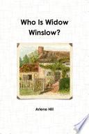 Who Is Widow Winslow