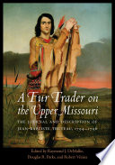 A Fur Trader on the Upper Missouri
