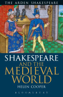 Shakespeare and the Medieval World