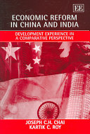 Economic Reform in China and India
