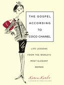 The Gospel According to Coco Chanel