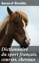 Pdf Dictionnaire du sport français, courses, chevaux Telecharger