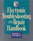 Electronic Troubleshooting and Repair Handbook