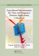 Laser Based Measurements for Time and Frequency Domain Applications