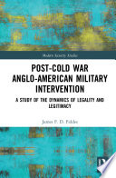 Post Cold War Anglo American Military Intervention
