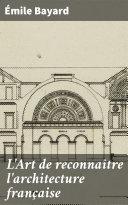 Pdf L'Art de reconnaître l'architecture française Telecharger