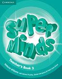Super Minds Level 3 Teacher s Book