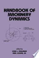 Handbook of Machinery Dynamics