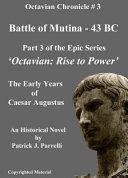 #3 Battle of Mutina - 43 BC (The Octavian Chronicles)