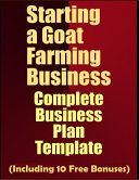 Starting a Goat Farming Business: Complete Business Plan Template