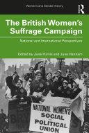 The British Women's Suffrage Campaign Pdf/ePub eBook