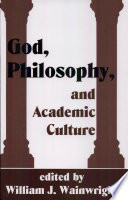 God, Philosophy, and Academic Culture