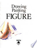 Drawing and painting the figure