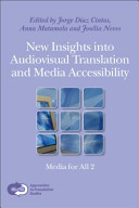 New Insights Into Audiovisual Translation and Media Accessibility