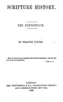 Scripture History. The Pentateuch
