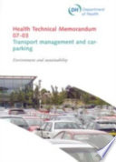 Department Of Health Health Technical Memorandum 07 03 Trnasport Management And Car Parking Environment And Sustainability Book PDF