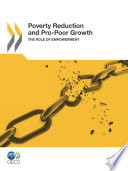 Poverty Reduction And Pro Poor Growth The Role Of Empowerment