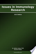 Issues in Immunology Research  2013 Edition