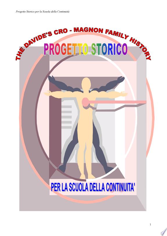 The Davide's Cro-Magnon family history. Progetto storico per la scuola della continuità-Come imparare la storia con le mani. CD-ROM