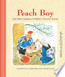 Peach Boy And Other Japanese Children s Favorite Stories