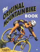 The Original Mountain Bike Book